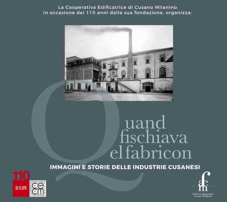 Cusano Milanino: un dvd, una mostra, un libro per ricordare le sue fabbriche