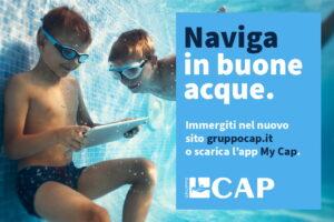 Al centro i clienti, l'acqua e lo sviluppo sostenibile del territorio: online il nuovo il sito di Gruppo CAP e la app MY CAP